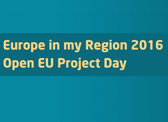 Europe in my Region 2016 - Open EU Project Day