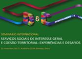 """Seminário internacional """"Serviços sociais de interesse geral e coesão territorial: experiências e desafios"""""""